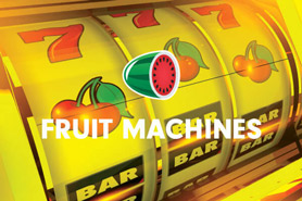 Fruit Machines